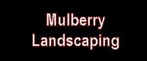 Mulberry Landscaping
