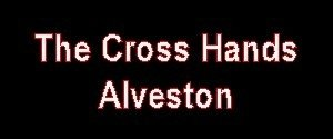 The Cross Hands, Alveston