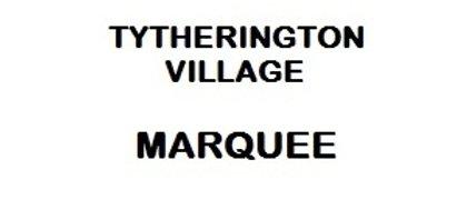 Tytherington Village Marquee