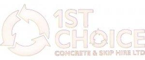 1st Choice Concrete & Skip hire