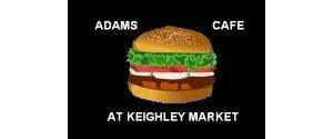 Adams Café @ Keighley Market