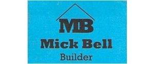 MICK BELL BUILDER