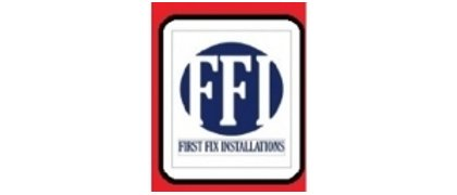 First Fix Installations