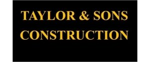 Taylor & Sons Construction