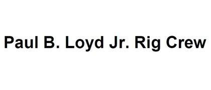 Paul B. Loyd Jr. Rig Crew