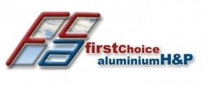 First Choice Aluminium H&P Ltd