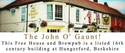 The John O' Gaunt!