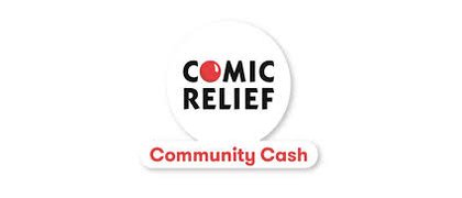 Comic Relief Community Cash