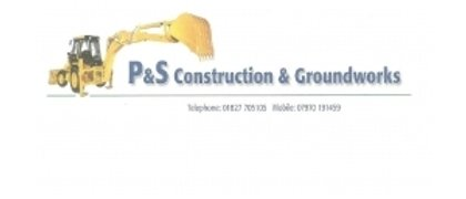 P & S Construction and Groundworks