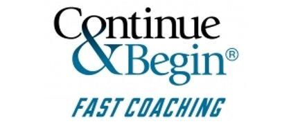 Continue & Begin Fast Coaching
