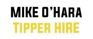 Mike O'Hara Tipper Hire