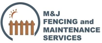 M & J Fencing & Maintenence