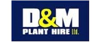 D & M Plant Hire Ltd