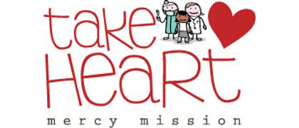 TAKE HEART mercy mission