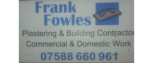 Frank Fowles - Plaster and Building Contractor
