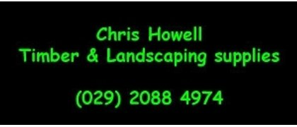 Chris Howell Timber and Landscaping supplies