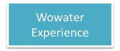 Wowater Experience