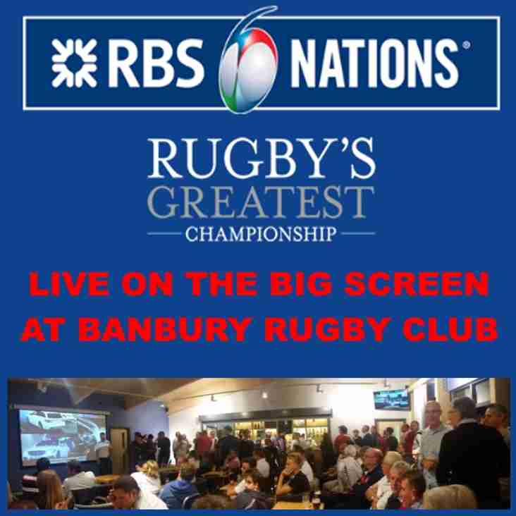 6 Nations 2017 LIVE at Banbury Rugby Club