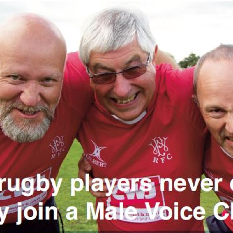 Old rugby players never die - They join a Male Voice Choir