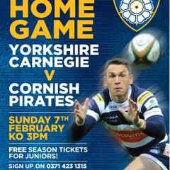 Yorkshire Carnegie v Cornish Pirates, February 7th