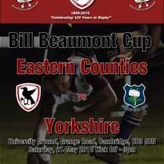 Eastern Counties v Yorkshire on 21st May in the Bill Beaumont Cup