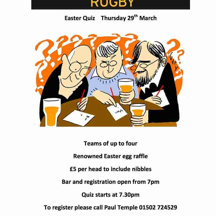 Rugby Club Easter Quiz on Thursday 29th March