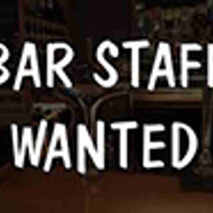 BAR STAFF REQUIRED