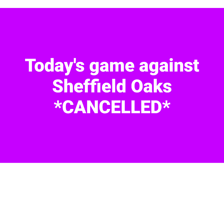 *CANCELLED* 1xv v Sheffield Oaks