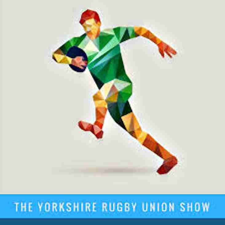 The Yorkshire Rugby Union Show - On Youtube
