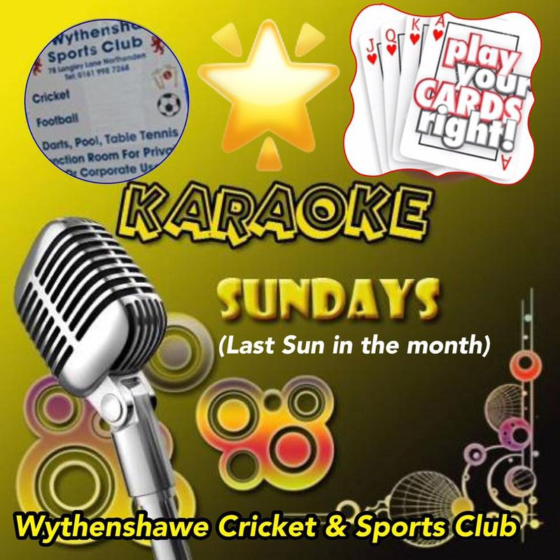 KARAOKE & PLAY YOUR CARDS RIGHT SUNDAY!!