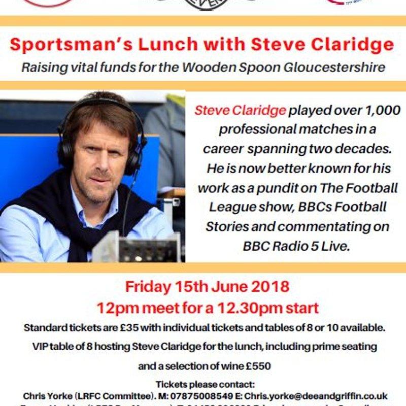 Sportsman's Lunch with Steve Claridge Fri 15th June