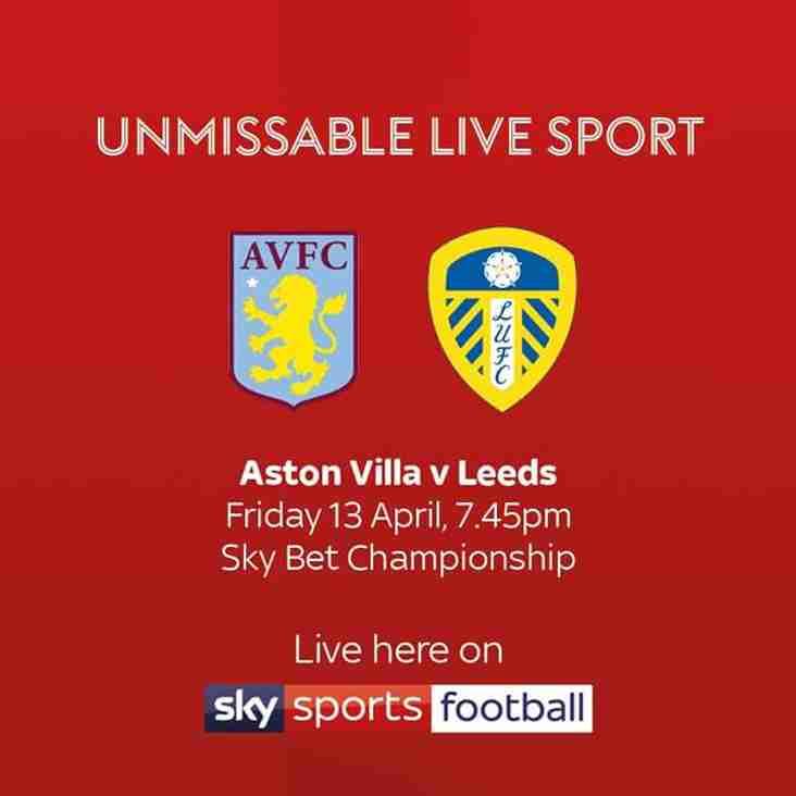 LUFC v Villa Live Tonight.