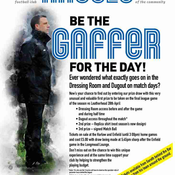 Be the Gaffer for a Day