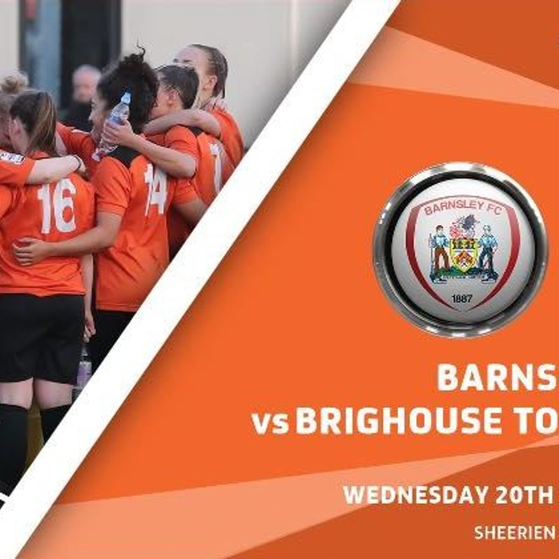Barnsley FC Ladies vs Brighouse Town Ladies FC