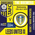 Tadcaster Albion V Leeds United X1 - 17th July KO 7.45pm