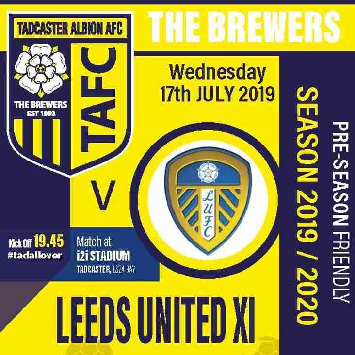 Tadcaster Albion V Leeds United X1 - 17th July KO 7.45pm