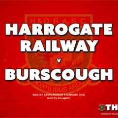 Next Match: Harrogate Railway v Burscough (Re-arranged Fixture)