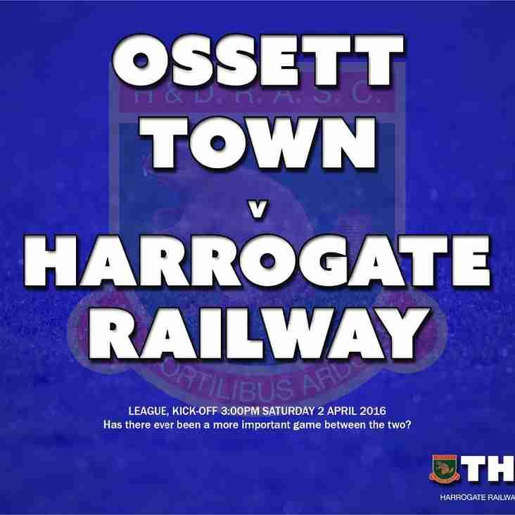 Next Match: Ossett Town v Harrogate Railway