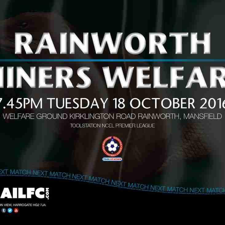 Next Match: Rainworth MW v Harrogate Railway