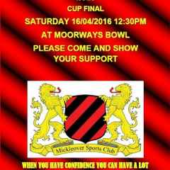 MICKLEOVER SPORTS U15'S DCFL CUP FINAL COME AND SUPPORT US