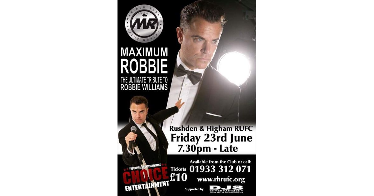 Robbie - The Ultimate Tribute to Robbie Williams - Rushden & Higham RFC