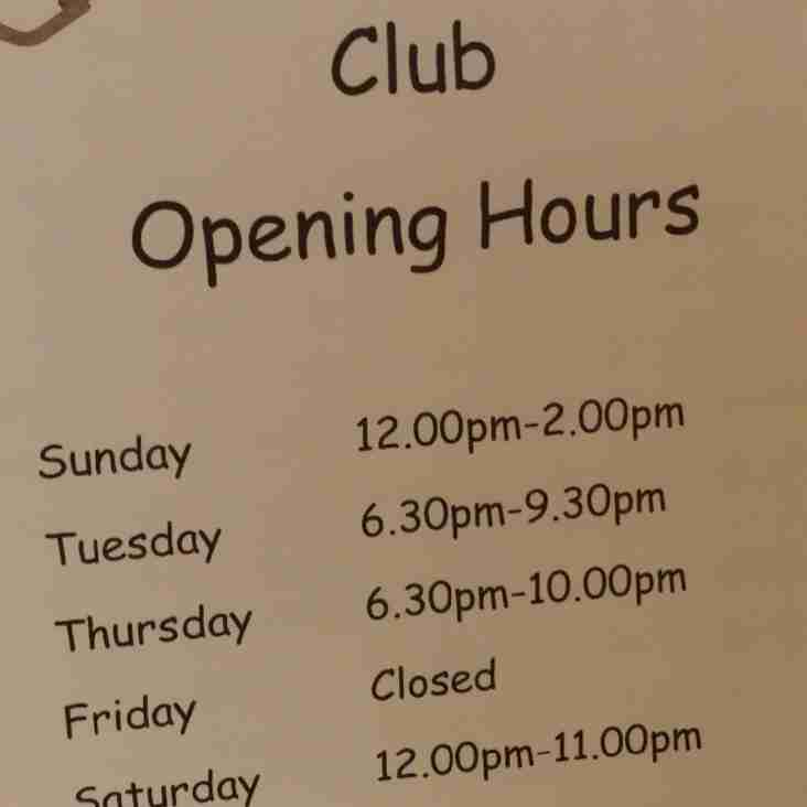 Clubhouse opening times