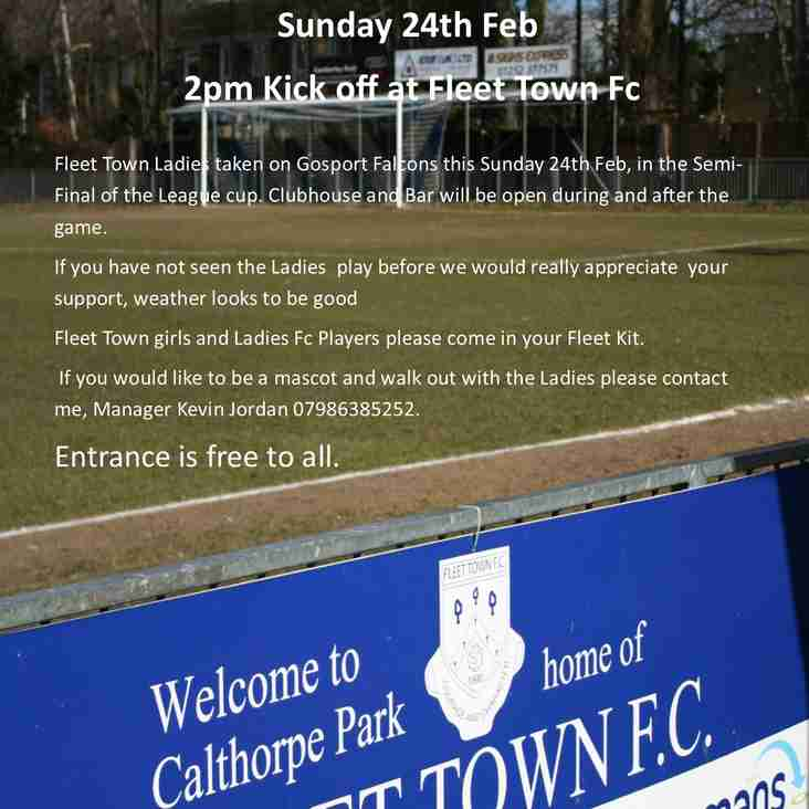 Come and Support Fleet town Ladies in Cup Semi-Final