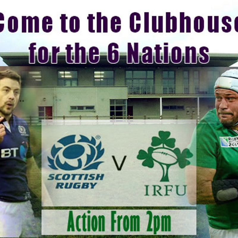 Scotland V Ireland showing at the clubhouse ko 2.25pm: Everybody Welcome