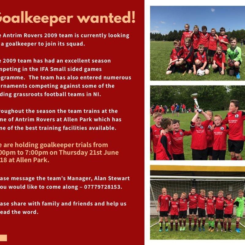 Goalkeeper Needed  -   2009's