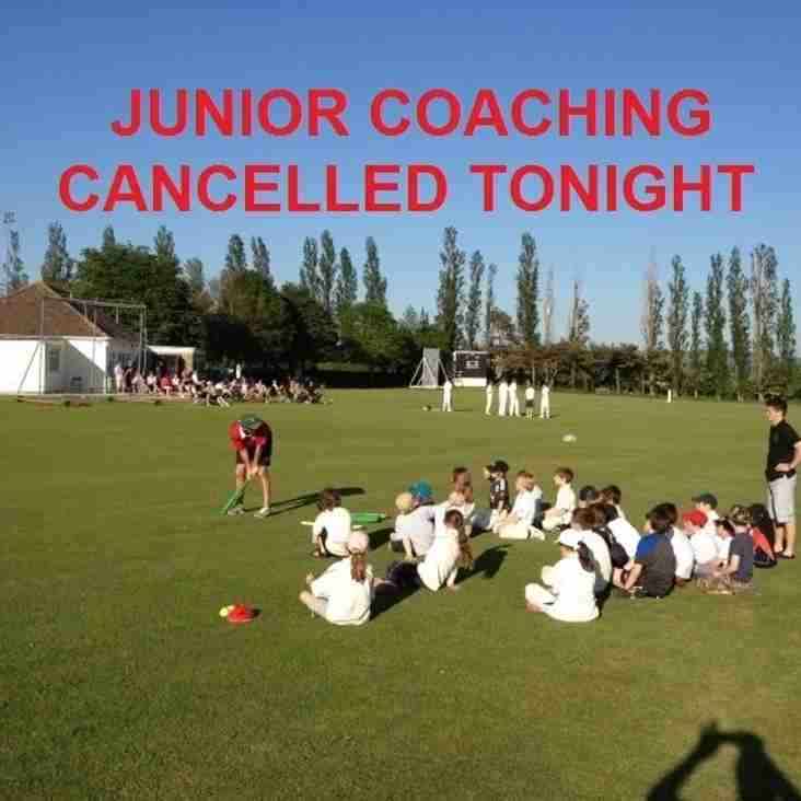 Junior Coaching Cancelled Tonight..