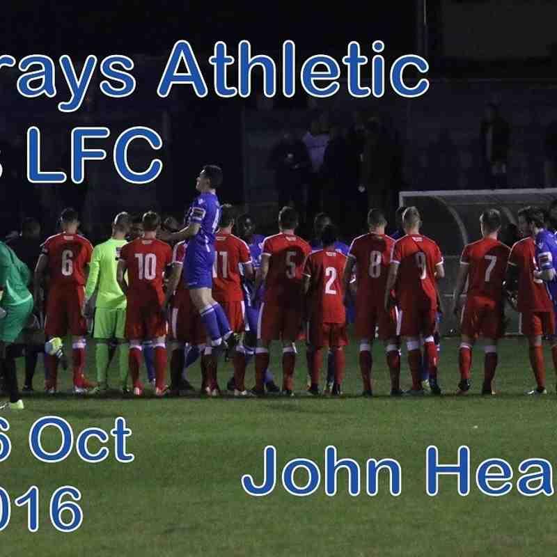 Grays vs LFC 26th Oct 2016  John Heald