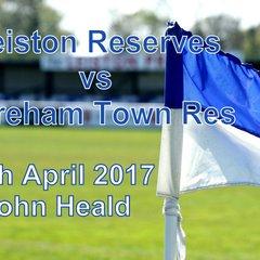 Leiston Res vs Dereham Town Res  29th April '17  John Heald