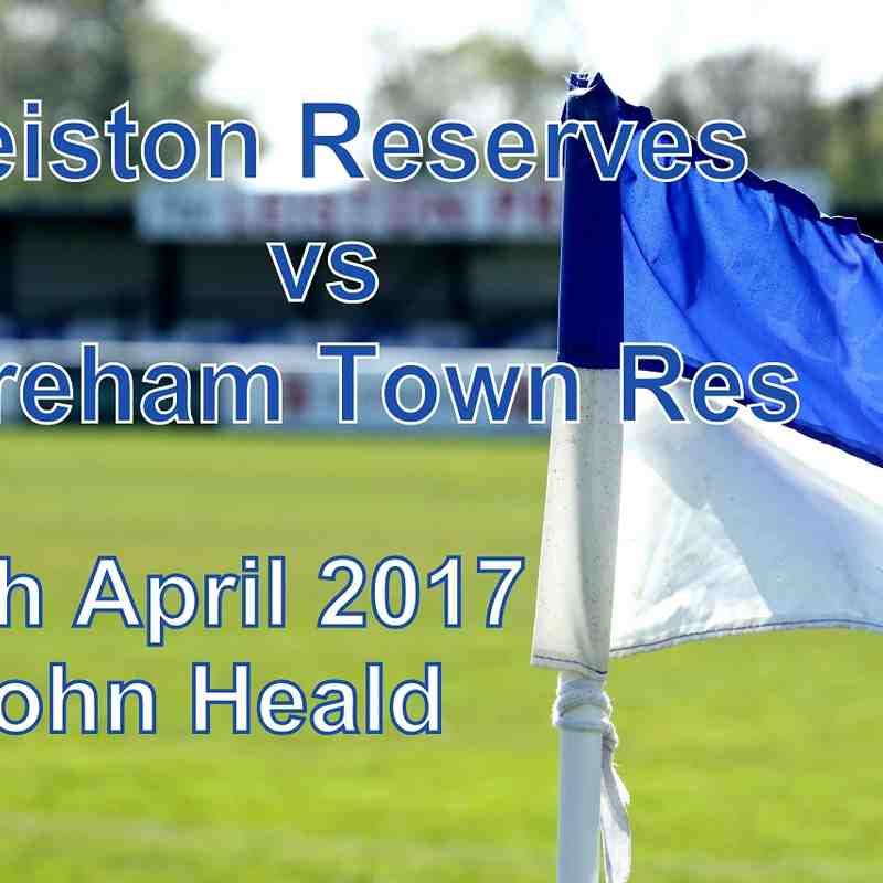 Leiston Res vs Dereham Town Res  29th April '17  John Heald