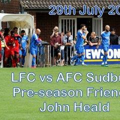 LFC vs AFC Sudbury  29 July 2017  John Heald